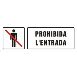 SYSSA,Señal Prohibida la entrada
