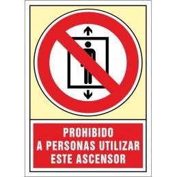 SYSSA,Señal Prohibido a personas, utilizar este ascensor