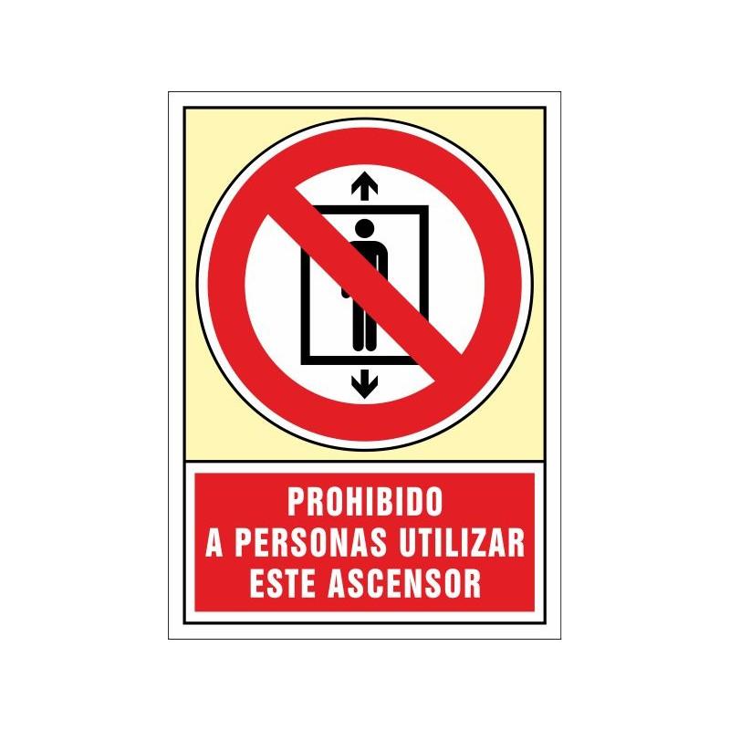 3065S-Senyal Prohibit a persones, utilitzar aquest ascensor - Referència 3065S