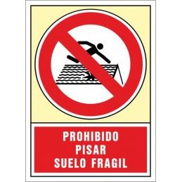 SYSSA,Señal Prohibido pisar. Suelo frágil