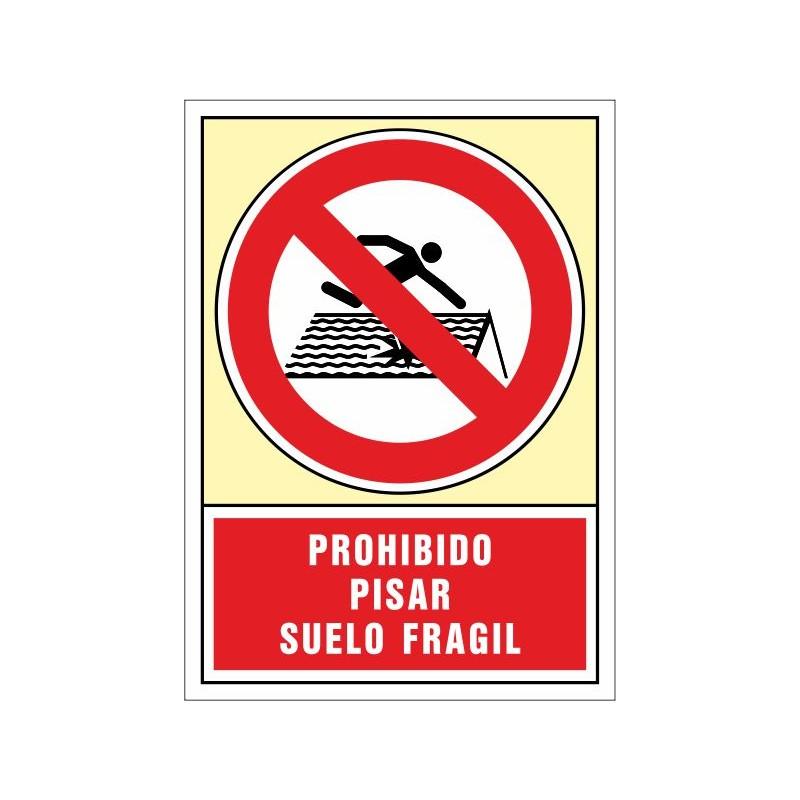3082S-Senyal Prohibit trepitjar - Sòl fràgil - Referència 3082S