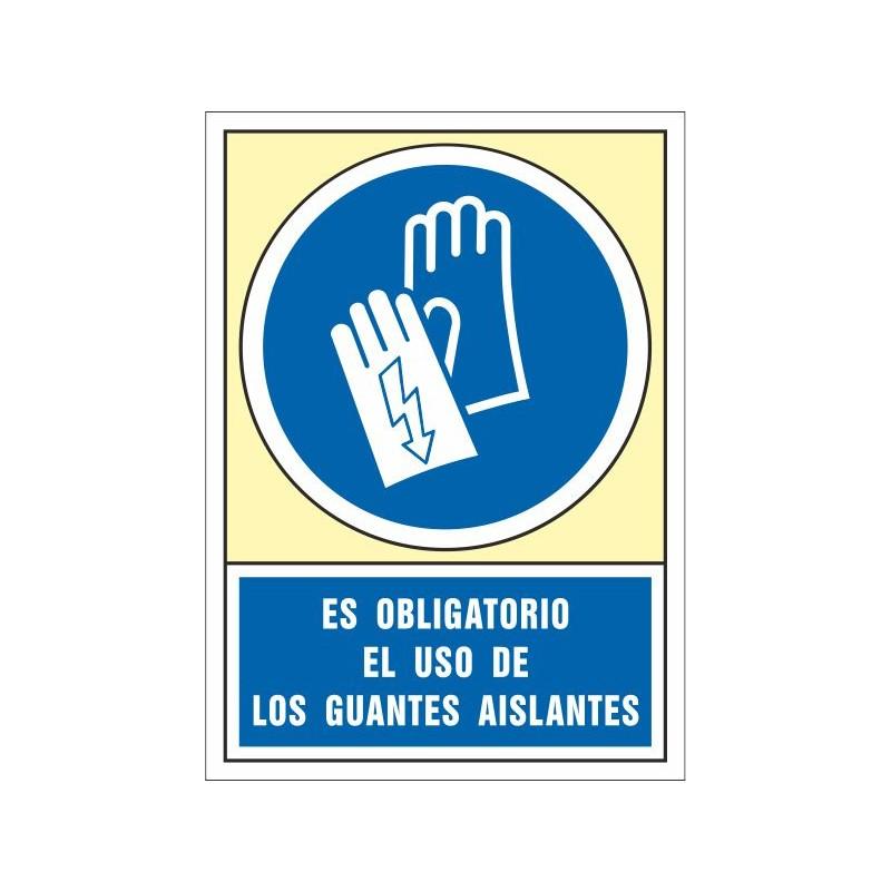 4004S-Señal Es obligatorio el uso de los guantes aislantes - Referencia 4004S