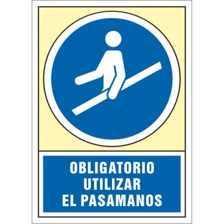 Obligatorio usar el pasamanos