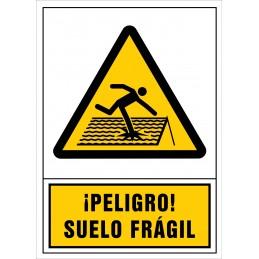 SYSSA,Señal Peligro suelo frágil