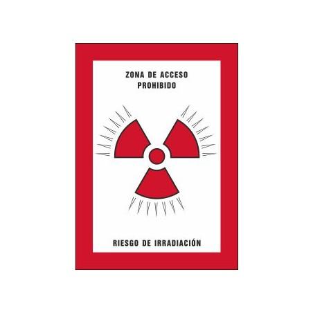 Zona de acceso prohibido Riesgo de irradiación