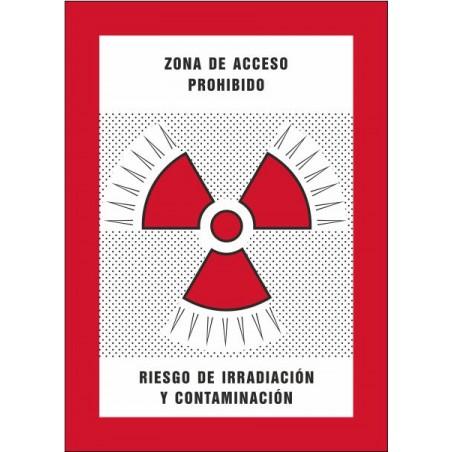 Zona de acceso prohibido Riesgo de irradiación y contaminación