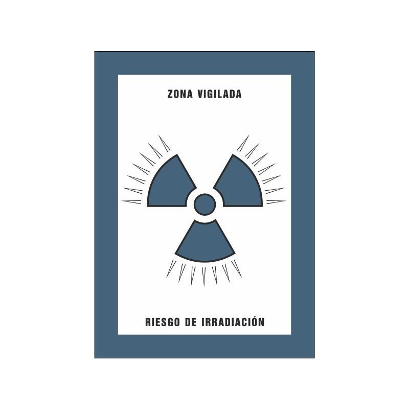 8016S-Zona vigilada Riesgo de irradiación