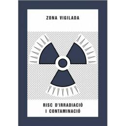 SYSSA,Señal Zona vigilada Riesgo de irradiación y contaminación