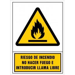 SYSSA,Señal Riesgo de incendio. No hacer fuego e introducir llama libr