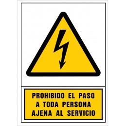 SYSSA,Señal Prohibido el paso a toda persona ajena al servicio