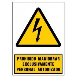 SYSSA,Señal Prohibido maniobrar exclusivamente personal autorizado