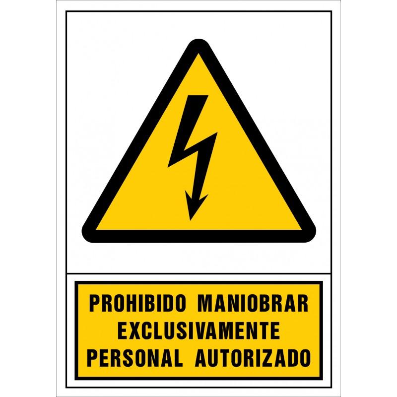 2043S-Señal de Prohibido maniobrar exclusivamente personal autorizado - Referencia 2043