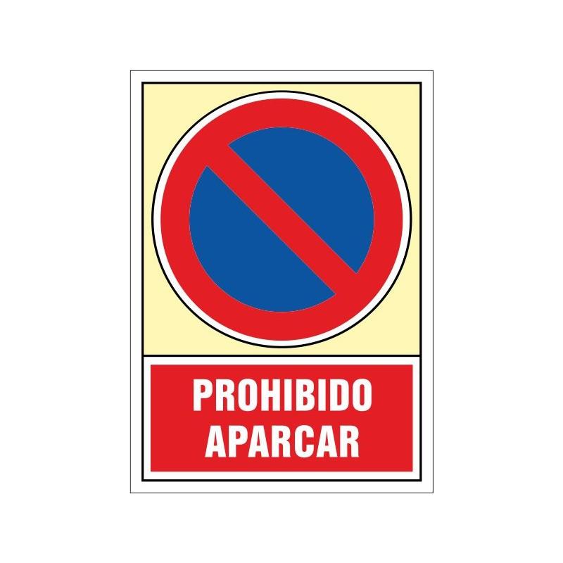 120S-Señal Prohibido aparcar - Referencia 120S