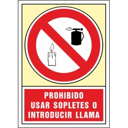 SYSSA, Senyal  Prohibit utilitzar bufadors i introduir flama