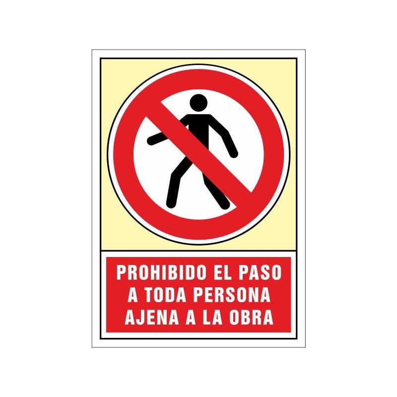 3022S-Prohibido el paso a toda persona ajena a la obra