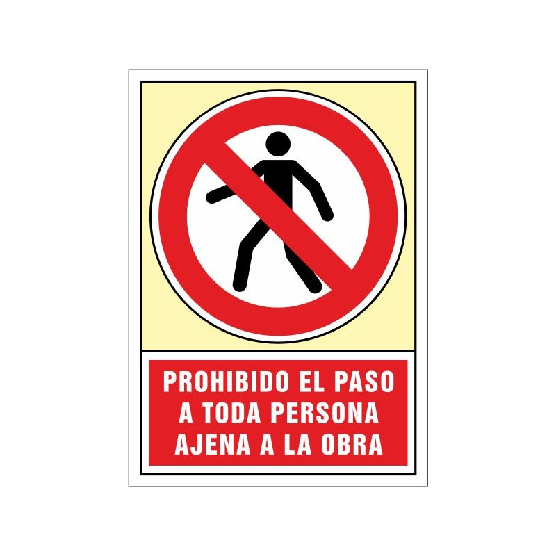 3022S-Senyal Prohibit el pas a tota persona aliena a l'obra - Referència 3022S