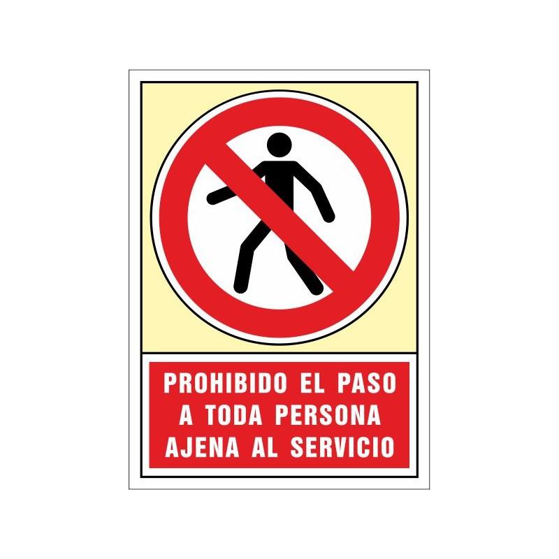 3023S-Señal Prohibido el paso a toda persona ajena al servicio - Referencia 3023S