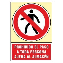 SYSSA,Señal Prohibido el paso a toda persona ajena al Almacén