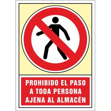 Prohibit el pas a tota persona aliena al magatzem
