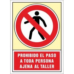 SYSSA,Señal Prohibido el paso a toda persona ajena al taller