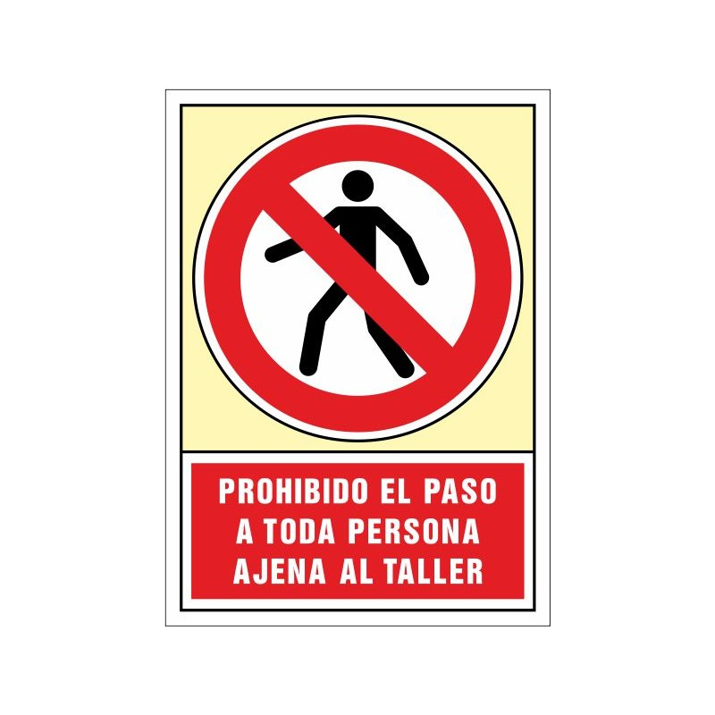 3025S-Señal Prohibido el paso a toda persona ajena al taller - Referencia 3025S
