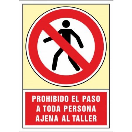 Prohibit el pas a tota persona aliena al taller