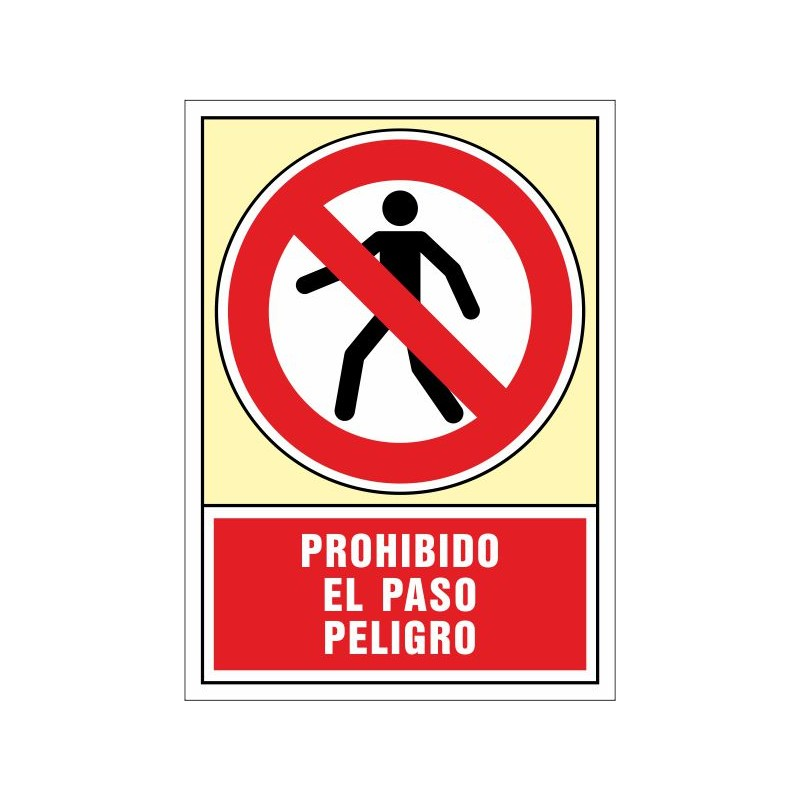 3026S-Prohibido el paso peligro