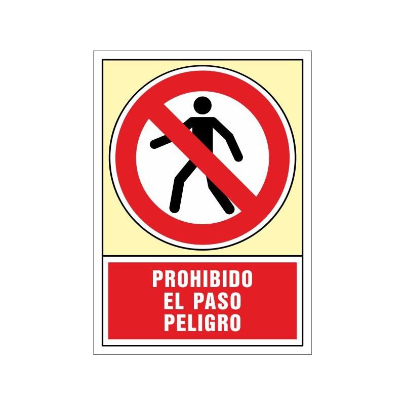 3026S-Señal Prohibido el paso peligro - Referencia 3026S