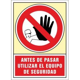 SYSSA,Señal Antes de pasar utilizar el equipo de seguridad