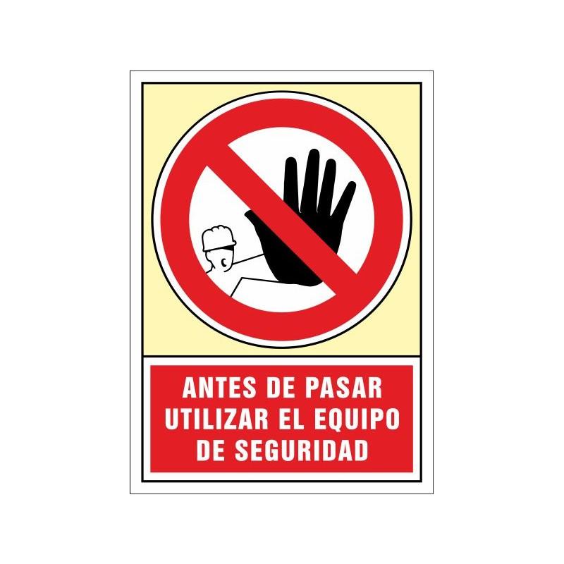 3029S-Senyal Abans de passar utilitzar l'equip de seguretat - Referència 3029S