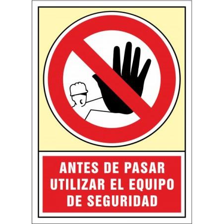 Abans de passar utilitzar l'equip de seguretat