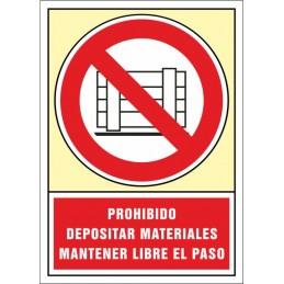 SYSSA,Señal Prohibido depositar materiales mantener libre el paso