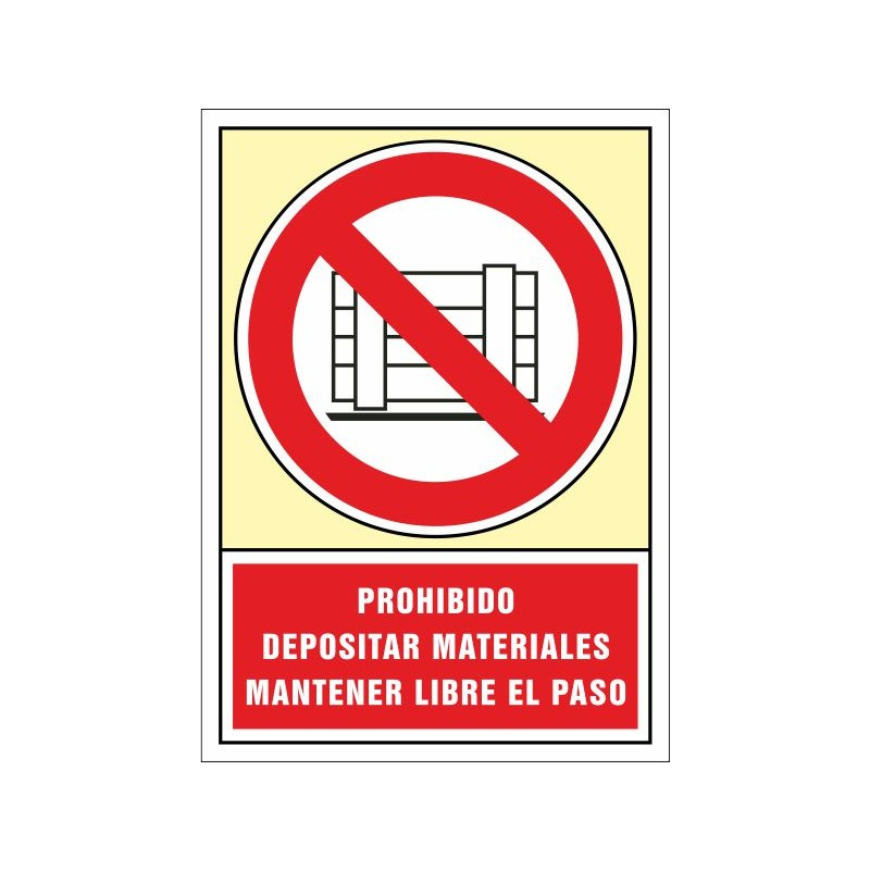 3040S-Senyal Prohibit dipositar materials mantenir lliure el pas - Referència 3040S