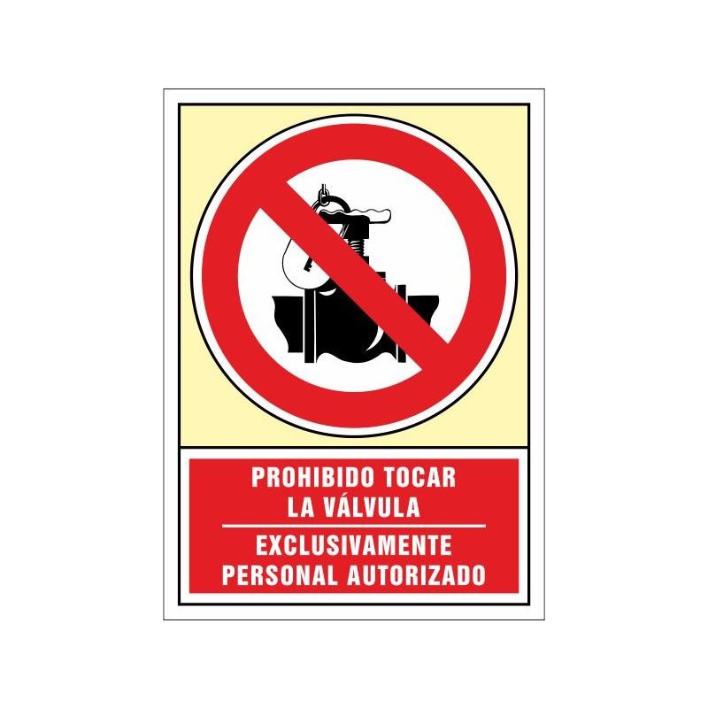 3041S-Señal Prohibido tocar la válvula-Exclusivamente personal autorizado - Referencia 3041S
