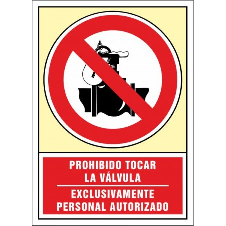 Prohibido tocar la válvula. Exclusivamente personal autorizado