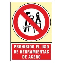 SYSSA, Senyal  Prohibit l'ús d'eines d'acer