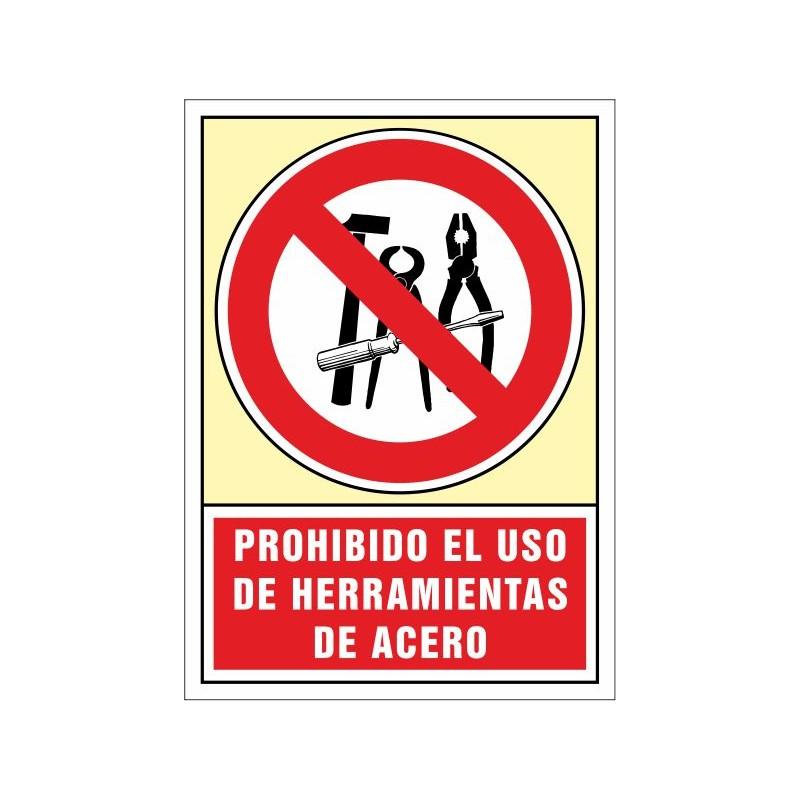 3047S-Prohibido el uso de herramientas de acero