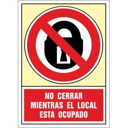 SYSSA, Senyal  No tancar quan el local està ocupat