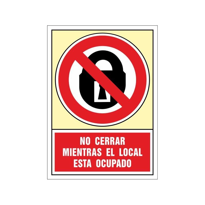 3055S-Senyal No tancar mentre el local aquesta ocupat - Referència 3055S