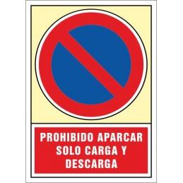 SYSSA,Señal Prohibido aparcar Sólo carga y descarga
