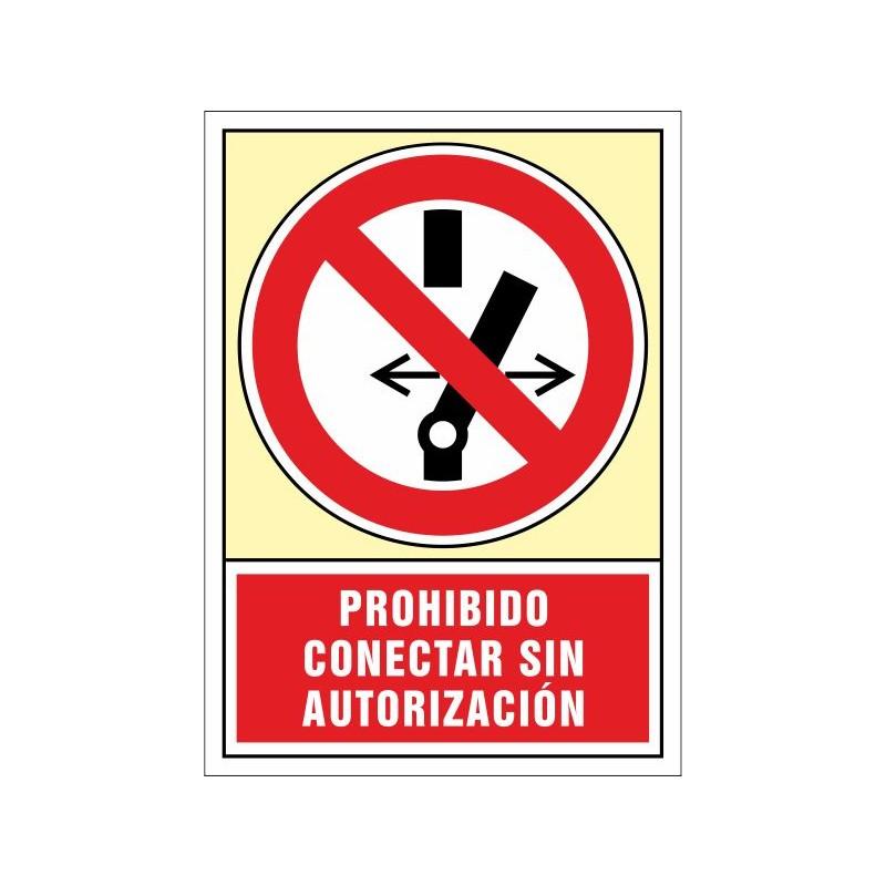 3061S-Señal Prohibido conectar sin autorización - Referencia 3061S