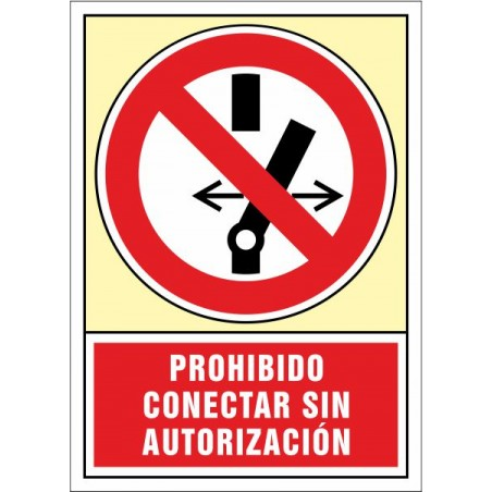 Prohibido conectar sin autorización