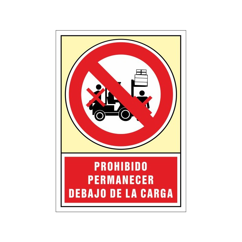 3063S-Señal Prohibido permanecer debajo de la carga - Referencia 3063S