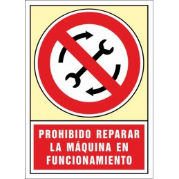 SYSSA,Señal Prohibido reparar la Máquina en funcionamiento