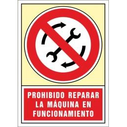 SYSSA, Senyal  Prohibit reparar la màquina en funcionament