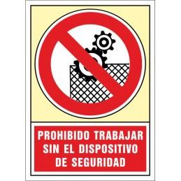 SYSSA,Señal Prohibido trabajar sin el dispositivo de seguridad