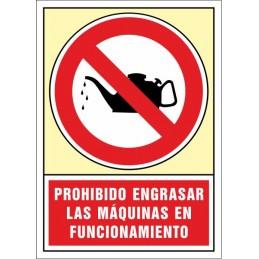 SYSSA,Señal Prohibido engrasar las Máquinas en funcionamiento