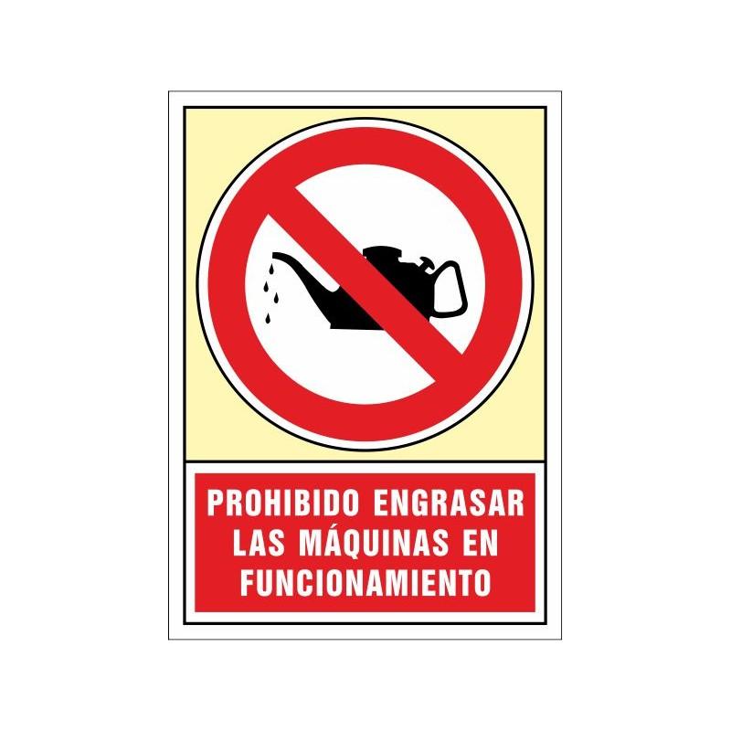 3076S-Prohibido engrasar las Máquinas en funcionamiento