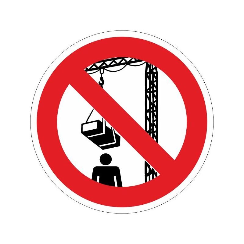 PDGF-Prohibido permanecer debajo de la grúa cuando está; en funcionamiento