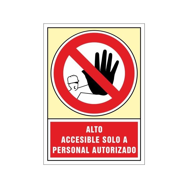 3028S-Señal Alto accesible solo a personal autorizado - Referencia 3028S